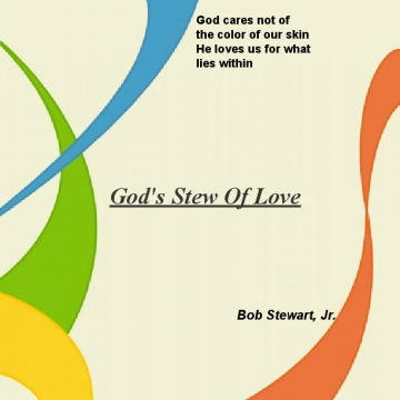 Gods Stew Of love