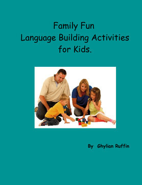 Family Fun Language Building Activities For Kids.