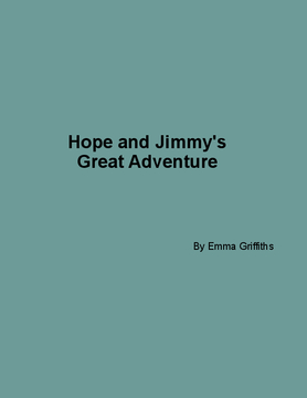 Hope and Jimmy's Great Adventure