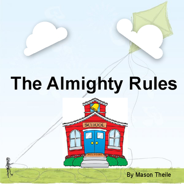 The Almighty Rules