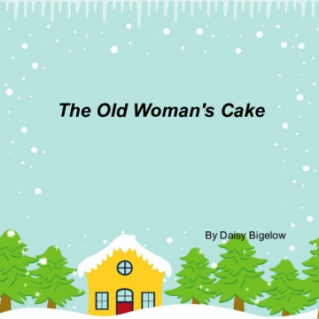 The Old Woman's Cake