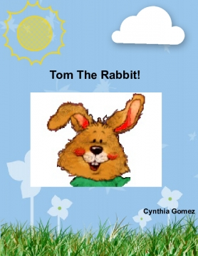 Tom The Rabbit!