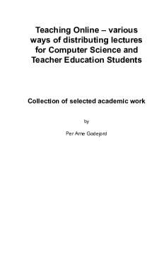 Teaching Online – various ways of distributing lectures for Computer Science and Teacher Education Students