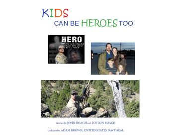 Kids Can Be Heroes Too