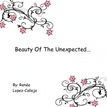 Beauty Of The Unexpected...