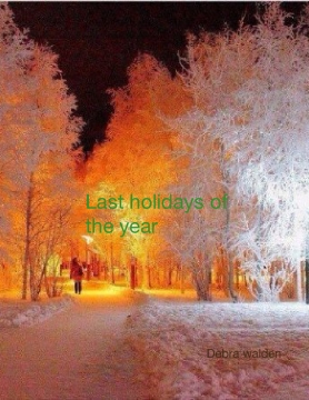 Last holidays of the year