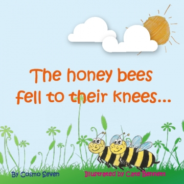 The honey bees fell to their knees.....