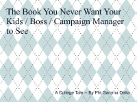 The Book You Never Want Your Kids/Boss/Campaign Manager to Find