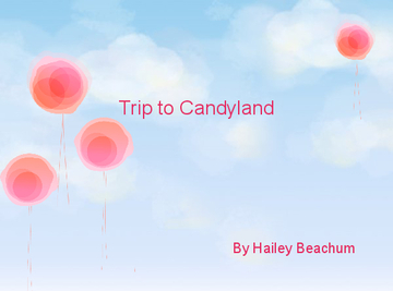 Trip to Candyland