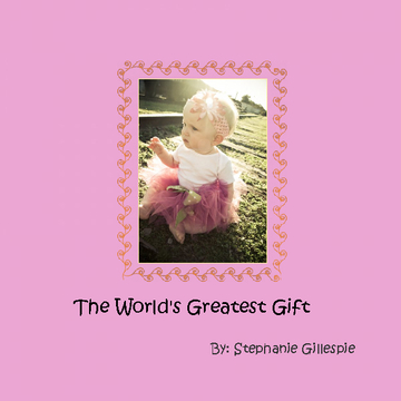 The World's Greatest Gift