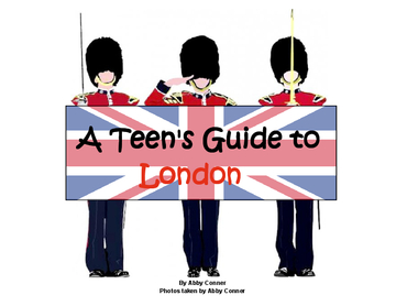 A Teen's Guide to London