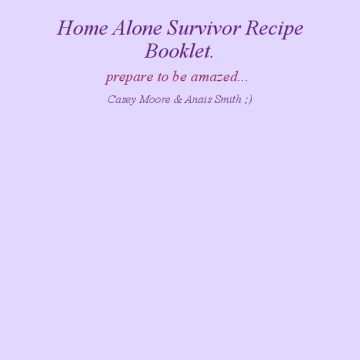 home alone survivor recipe book.