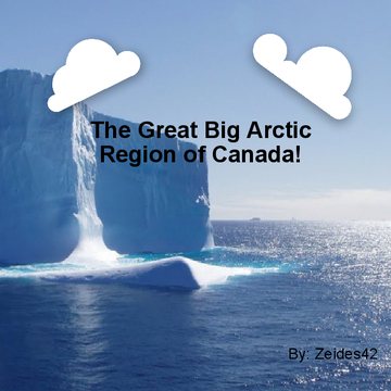 The Great Big Arctic Region of Canada!