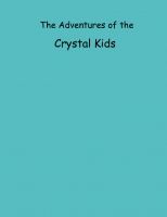 Adventures of the Crystal Kids