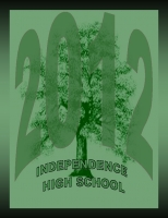 Independence High School 2012