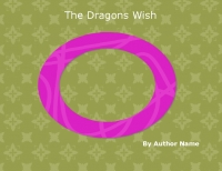 The Dragon's Wish