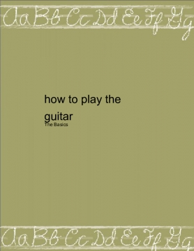 How to play the guitar