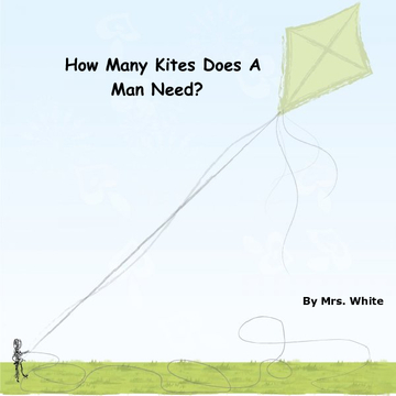 How Many Kites Does A Man Need?