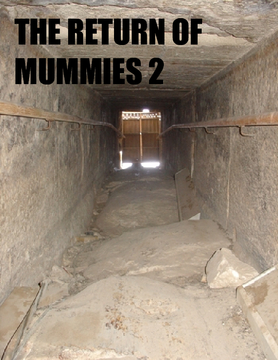 Attack of the Mummies 2