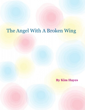 The Angel With A Broken Wing