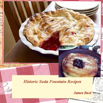 Historic Soda Fountain Recipes