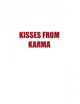 Kisses From Karma