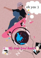 My true love hurt
