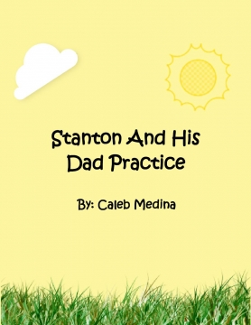 Stanton And His Dad Practice