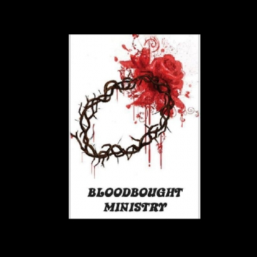 BLOODBOIUGHT MINISTRY
