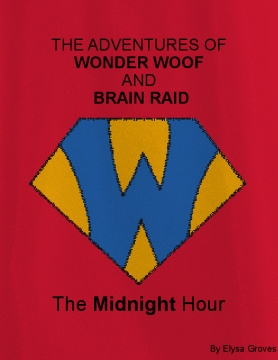 The Adventures of Wonder Woof and Brain Raid