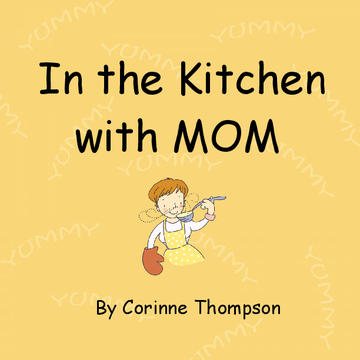 In the Kitchen with MOM