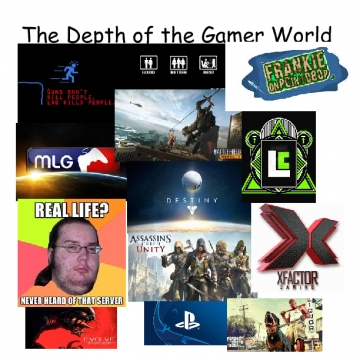 The Depth of the Gamer World