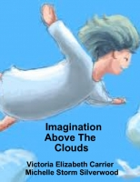 Imagination Above the Clouds