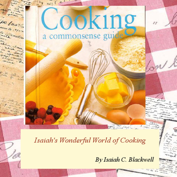 Isaiah's Wonderful World of Cooking