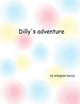 dilly's adventure