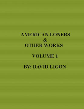 American Loners & Other Works Volume 1