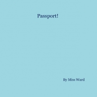 Miss Ward's Passport! Travels