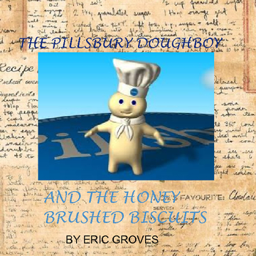 The Pillsbury Doughboy and the Honey Brushed Biscuits