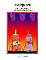 Mustard Man and Ketchup Boy and the Attack of the Purple Pickles