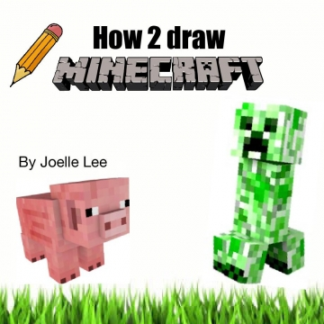How 2 draw minecraft