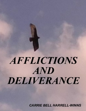 AFFLICTIONS AND DELIVERANCE