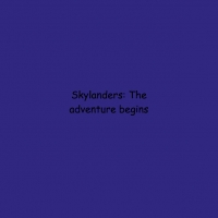 Skylanders: the Adventure chapter:1