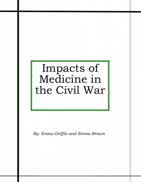 Impacts of Medicine in the Civil War