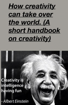 How creativity can rule the earth