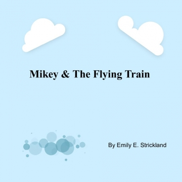 Mikey And The Flying Train