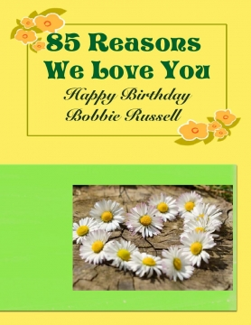 85 Reasons We Love You