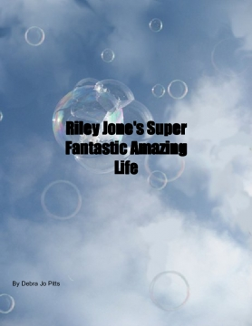 Riley Jone's Super Fantastic Amazing Life