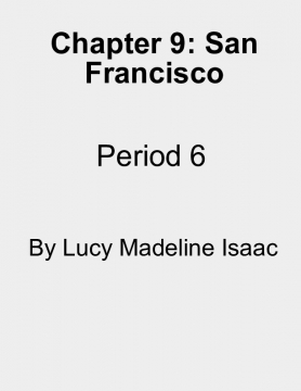 Chapter 9: San Francisco