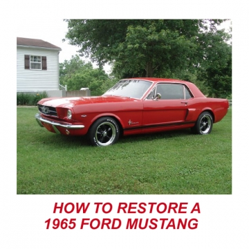 How to Restore a 65 Mustang