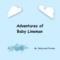 Adventures of Baby Lineman